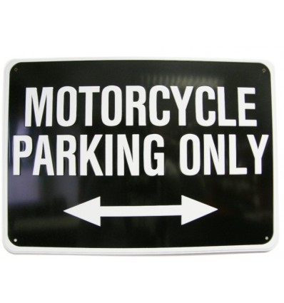 """TABLA """"MOTORCYCLE PARKING ONLY"""""""