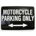 "TABLA ""MOTORCYCLE PARKING ONLY"""